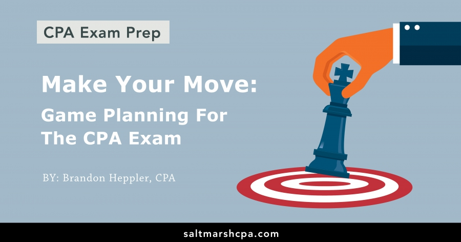 Make Your Move: Game Planning for the CPA Exam